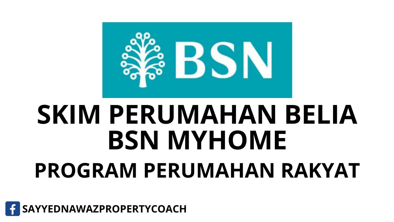 Bsn Myhome Program Perumahan Rakyat Sayyed Nawaz